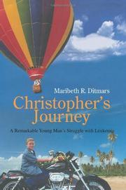 CHRISTOPHER'S JOURNEY by Maribeth R. Ditmars