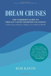 DREAM CRUISES by Kim Kavin