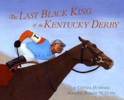 THE LAST BLACK KING OF THE KENTUCKY DERBY by Crystal Hubbard