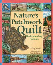 NATURE'S PATCHWORK QUILT by Mary Miché