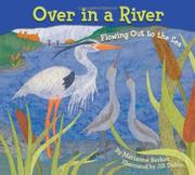 OVER IN A RIVER by Marianne Berkes