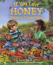 IF YOU LOVE HONEY by Martha Sullivan
