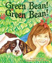 GREEN BEAN! GREEN BEAN! by Patricia Thomas