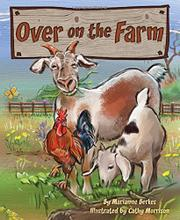 OVER ON THE FARM by Marianne Berkes