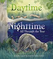 DAYTIME NIGHTTIME, ALL THROUGH THE YEAR by Diane Lang