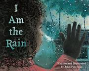 I AM THE RAIN by John Paterson