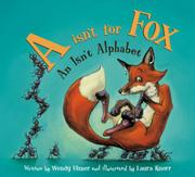 A ISN'T FOR FOX  by Wendy Ulmer