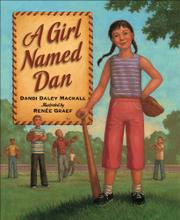 A GIRL NAMED DAN by Dandi Daley Mackall