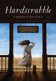 HARDSCRABBLE by Sandra Dallas