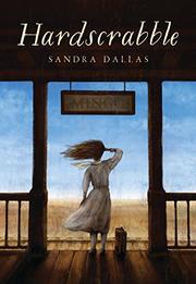 HARDSCRABBLE by Sandra Dallas