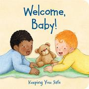 WELCOME, BABY! by Theresa Dubiel
