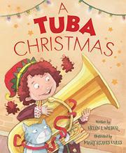 A TUBA CHRISTMAS by Helen L. Wilbur
