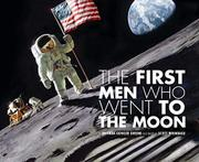 THE FIRST MEN WHO WENT TO THE MOON by Rhonda Gowler Greene