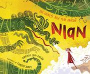NIAN, THE CHINESE NEW YEAR DRAGON by Virginia Loh-Hagan