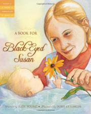 A BOOK FOR BLACK-EYED SUSAN by Judy Young