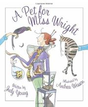 A PET FOR MISS WRIGHT by Judy Young