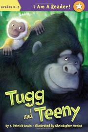 TUGG AND TEENY by J. Patrick Lewis