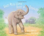 WHEN ANJU LOVED BEING AN ELEPHANT by Wendy Henrichs