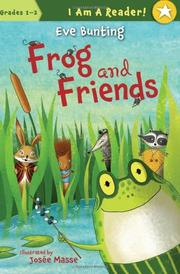 FROG AND FRIENDS by Eve Bunting