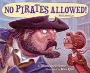 """NO PIRATES ALLOWED!"" SAID LIBRARY LOU by Rhonda Gowler Greene"