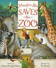MAESTRO STU SAVES THE ZOO by Denise Brennan-Nelson