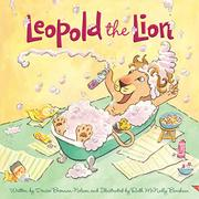 LEOPOLD THE LION by Denise Brennan-Nelson