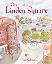 ON LINDEN SQUARE by Kate Sullivan