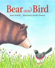 BEAR AND BIRD by James Skofield