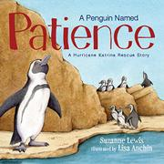 A PENGUIN NAMED PATIENCE by Suzanne Lewis