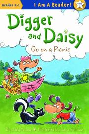 DIGGER AND DAISY GO ON A PICNIC by Judy Young