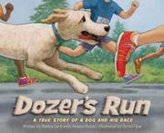 DOZER'S RUN by Debbie Levy