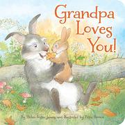 GRANDPA LOVES YOU! by Helen Foster James