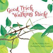 GOOD TRICK, WALKING STICK by Sheri Mabry Bestor
