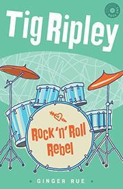ROCK 'N' ROLL REBEL by Ginger Rue