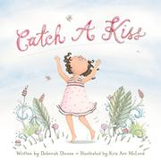 CATCH A KISS by Deborah Diesen