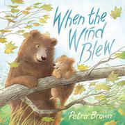 WHEN THE WIND BLEW by Petra Brown