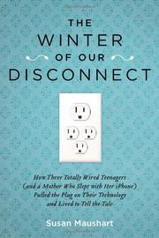 THE WINTER OF OUR DISCONNECT by Susan Maushart