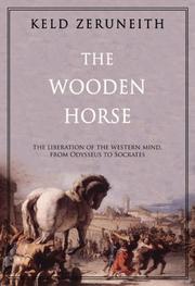 THE WOODEN HORSE by Keld Zeruneith