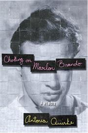 CHOKING ON MARLON BRANDO by Antonia Quirke