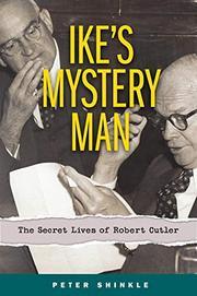 IKE'S MYSTERY MAN by Peter Shinkle