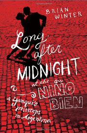 LONG AFTER MIDNIGHT AT THE NIÑO BIEN by Brian Winter
