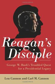 REAGAN'S DISCIPLE by Lou Cannon