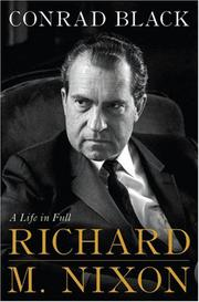 RICHARD NIXON by Conrad Black