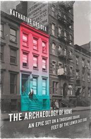 THE ARCHAEOLOGY OF HOME by Katharine Greider