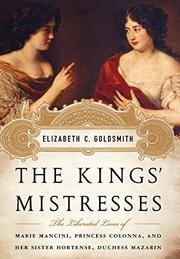 THE KINGS' MISTRESSES by Elizabeth Goldsmith