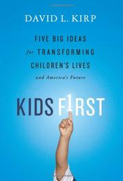 KIDS FIRST by David L. Kirp