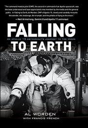 FALLING TO EARTH by Al Worden