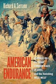 AMERICAN ENDURANCE by Richard A. Serrano