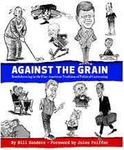 AGAINST THE GRAIN by Bill Sanders