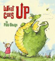 WHAT GOES UP by Paula Bowles